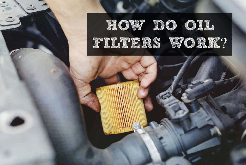 How do oil filters work